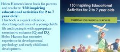 If you desire to understand and teach your children at their developmental level, through inspiring games that guide through play, then '150 Inspiring Educational Activities for 2 to 7 year olds' is for you. Click here to get details about the official book launch which includes a 30 minute talk about the developmental stages of... Read More