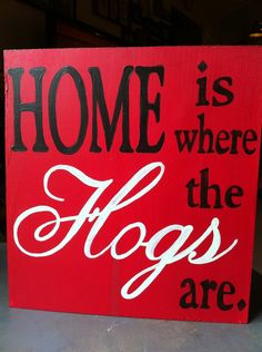 HOME is where the HOGS are - Hand painted wood sign. $30.00, via Etsy. Want this!