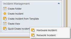 Quickly create a new SCSM incident from a template through a fly-out menu