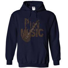 Play Music-Hoodie T Shirt, Hoodie, Sweatshirt