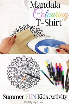Designing a DIY Mandala Colouring T-Shirt is a fun summer activity for kids and grown ups alike on a rainy day. Click through and learn how to make your very own unique colouring t-shirt yourself or buy one if you're on a tight schedule! Rainy Day Activities For Kids, Rainy Day Crafts, Fall Crafts For Kids, Summer Activities For Kids, Summer Crafts, Summer Fun For Kids, Kids Fun, Dollar Store Crafts, Mandala Coloring