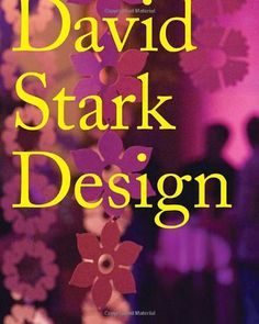 Duvall ~David Stark Design, this book would be a great resource for event planning. He has some wonderful ideas:) I Love Books, Books To Read, My Books, This Book, Michael Graves, Michael J, Hearst Corporation, David Stark, Design Museum