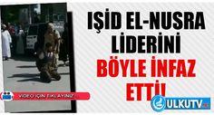 Işid Rakka'da Ele Geçirdigi EL-NUSRA Liderini Böyle Katletti