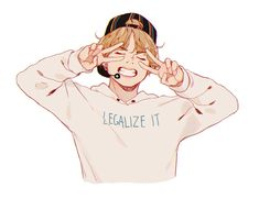 Legalize what ? Legalize your beautifulness and awesomeness plus the amount of cuteness BTS got ? We can't