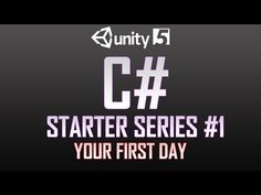 C# beginner programming tutorial series - Unity 5 - Part 1 - Your First Day - YouTube
