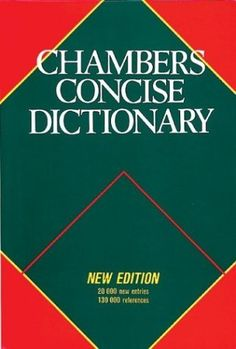 Chambers Concise Dictionary by Chambers,