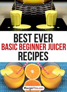 Marketplace | Best Ever Basic Beginner Juicer Recipes from RecipeThis.com