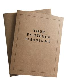 Your Existence Pleases Me Card Set