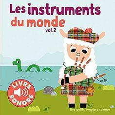 Amazon.fr - Les instruments (Tome 2): 6 images à regarder, 6 sons à écouter - Collectif, Marion Billet - Livres