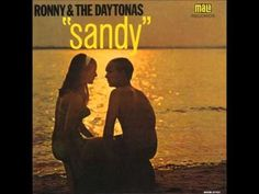 Ronny & the Daytonas - Sandy. The aching title track of their incredible, second longplayer. I can't recommend this album enough!