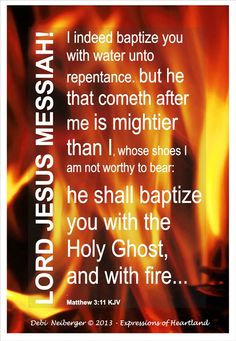 Holy Ghost and fire...
