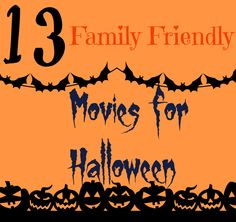 13 Family Friendly Movies for Halloween
