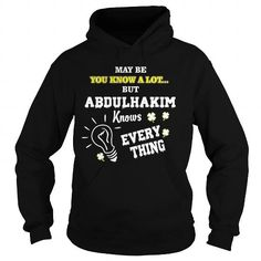 awesome ABDULHAKIM Tee shirts, It's an ABDULHAKIM thing, you wouldn't understand
