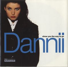 "For Sale - Dannii Minogue Show You The Way To Go UK  7"" vinyl single (7 inch record) - See this and 250,000 other rare & vintage vinyl records, singles, LPs & CDs at http://eil.com"