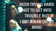 23 Life-Affirming Lana Del Rey Lyrics