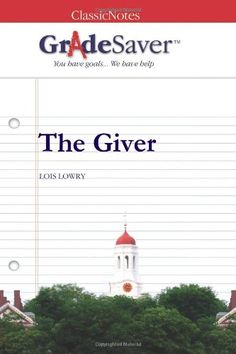 Essay for the giver by lois lowry