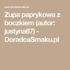 Zupa paprykowa z boczkiem (autor: justyna87) - DoradcaSmaku.pl