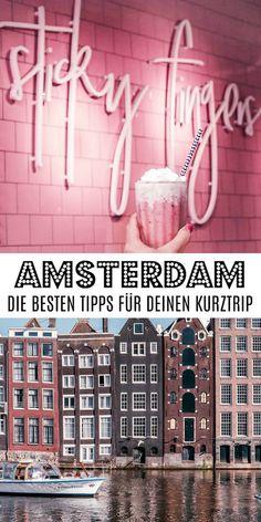 AMSTERDAM: Die besten Tipps für deinen Kurztrip inkl. Cafés, Restaurants, Sehenswürdigkeiten und einzigartige Unterkünfte