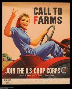 "World War II Poster, ""Call to Farms. Join in the U.S. Crop Corps,"" circa 1943"