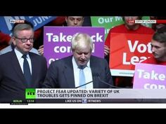"""Globalists Maneuver To Incapacitate Brexit """"Project Fear"""" Is Currently In Effect! 