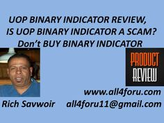 UOP Binary Indicator Review,Is Binary Indicator A Scam,Don't Buy Binary ...