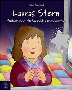 Lauras Stern - Fantastische Gutenacht-Geschichten: Klaus Baumgart, Cornelia Neudert: Bücher