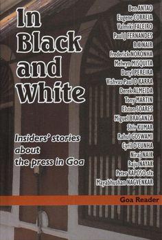 "Journalists from Goa tell you the ""inside story"". Tony Martin, Free Kindle Books, Goa, Words, India, Cunha, Goa India, Orphan, Horse"