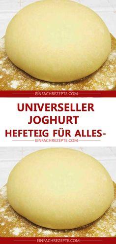 Universeller Joghurt-Hefeteig für alles Universal yoghurt yeast dough for everything Healthy Smoothies, Smoothie Recipes, Salad Recipes, Healthy Dessert Recipes, Healthy Snacks, Desserts, Easy Snacks, Natural Yogurt, Easy Meals