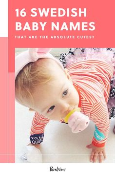 Here, the sweetest and most adorable Swedish baby names we've ever heard. #babynames #boynames #girlnames Cute Baby Names, Unique Baby Names, Girl Names, Cute Babies, French Names, Popular Baby Names, Children, Kids, Boy Or Girl