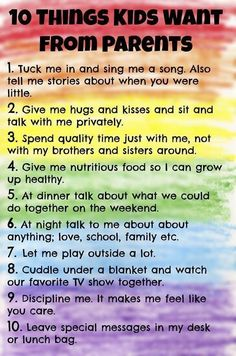 10 Things Kids Want from Parents. Love this! (not sure where it was in the link though)