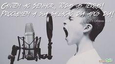 """""""Cantem ao Senhor, todas as terras! Proclamem a sua salvação dia após dia!"""" (1 Crônicas 16:23)"""
