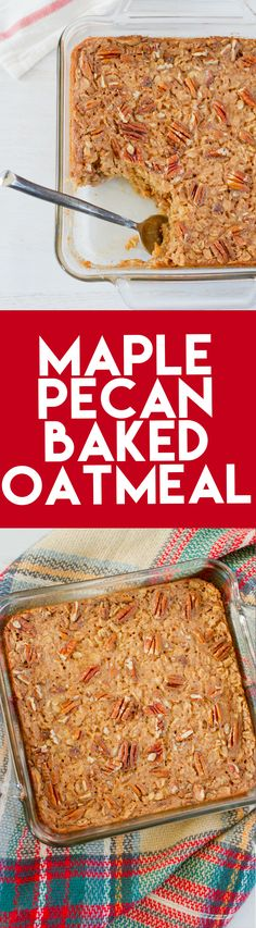 Maple Pecan Baked Oatmeal with @purecanadamaple. #iheartmaple #ad More