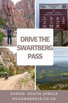 Drive the Swartberg Pass in the Karoo - Roxanne Reid