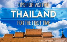 First time visitors to Thailand are in luck! Here are our best tips for traveling in and visiting Thailand for the first time.