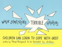 When Something Terrible Happens: Children Can Learn to Cope with Grief - art workbook for trauma. Doesnt seem to *have* to be for grief, especially beginning sections. Grief Counseling, Elementary Counseling, School Counselor, Grief Activities, Therapy Activities, Child Life Specialist, Grief Loss, School Social Work, School Psychology