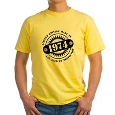 LIMITED EDITION MADE IN 1974 T-Shirt  #madein #limitededition #birthday #bday #year #age