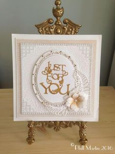Phills' Crafty Place: Precious Metals Double Embossing - Just For You