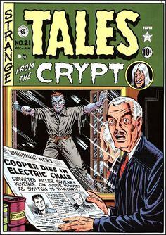 Tales from the Crypt No. 21 cover art by Al Feldstein Sci Fi Comics, Horror Comics, Horror Art, Vintage Comic Books, Vintage Comics, Comic Books Art, Comic Art, Book Cover Art, Comic Book Covers