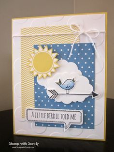 Stamp with Sandy: A Little Birdie Told Me