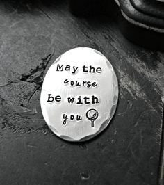 May The Course Be With You -  Star Wars Golf Gift - Personalized Golf Ball Marker - Hand Stamped Golf Ball Marker - Fathers Day Gift by yourcharmedlife on Etsy
