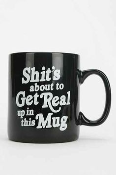 About To Get Real Mug