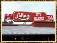 Luling City Market Bar B Que. still need to try it