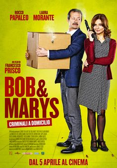 """SCRIVOQUANDOVOGLIO: ESCE AL CINEMA """"BOB & MARYS CRIMINALI A DOMICILIO""""..."""