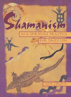 Shamanism As a Spiritual Practice for Daily Life « Shamanista