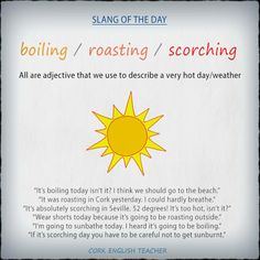 boiling / roasting / scorching