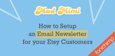 How to Setup an Email Newsletter for your Etsy Customers