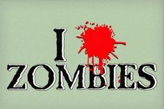 I (Blood Splatter) Zombies