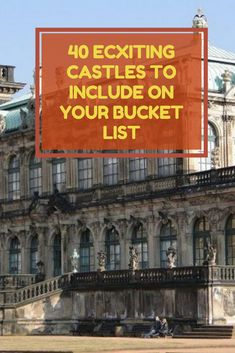 40 ECXITING CASTLES TO INCLUDE ON YOUR BUCKET LIST #ecxitingcastlesinclude Architecture Old, Castles, Bucket, The Incredibles, Exterior, Tours, Places, Decor, Decoration