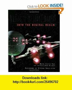 Industrial Light  Magic Into the Digital Realm (9780345381521) Mark Cotta Vaz, Patricia Rose Duignan , ISBN-10: 0345381521  , ISBN-13: 978-0345381521 ,  , tutorials , pdf , ebook , torrent , downloads , rapidshare , filesonic , hotfile , megaupload , fileserve