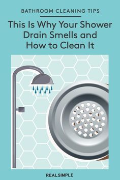 This Is Why Your Shower Drain Smells (Plus, How to Clean It) | Learn how to fix a smelling bathtub drain and unclog a drain when the bathwater isn't going down with these plumbing tips and hacks. Plus, when you should call a licensed and insured plumber. #cleaningtips #cleanhouse #realsimple #cleaninghacks #bathroomcleaningguide #howtokeepmybathroomclean